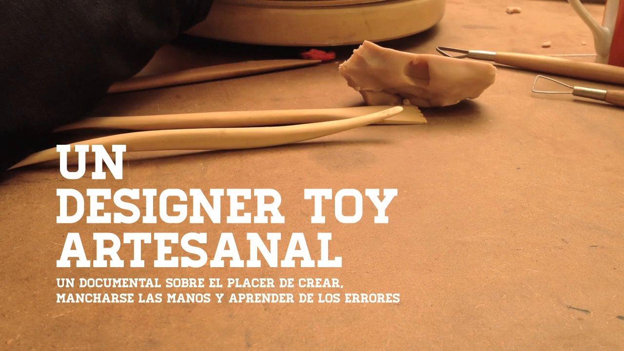 Estreno del documental Un Designer Toy Artesanal